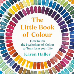 The Little Book of Colour by Karen Haller - How to Use the Psychology of Colour to Tranform your Life. The Decorcafe Marketplace