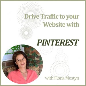 Drive traffic to your website with Pinterest training with Decorcafe marketing expert Fiona Mostyn