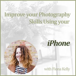 Improve your iPhone Photography with Fiona Kelly at The Decorcafe